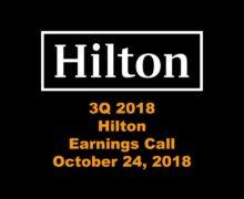 Hilton 3Q 2018 Earnings Call Highlight